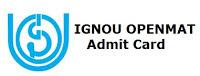 IGNOU OPENMAT Admit Card