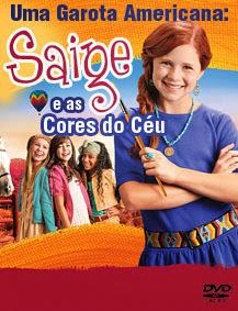 Uma Garota Americana: Saige e As Cores do Céu - DVDRip Dublado