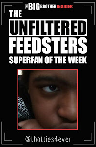 The Unfiltered Feedsters: Superfan of the Week