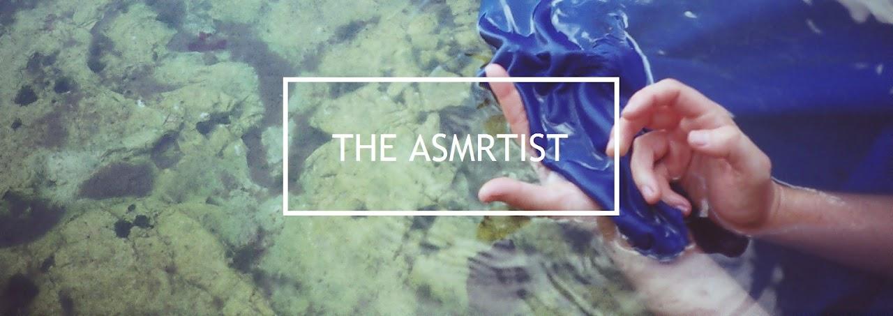 THE ASMRTIST