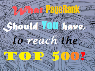 What PageRank Should You have to reach the top 500? Front