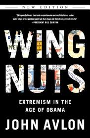 Wingnuts Extremism book John Avlon