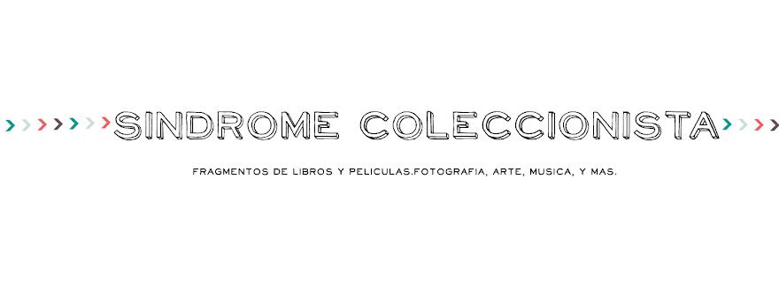 Síndrome coleccionista