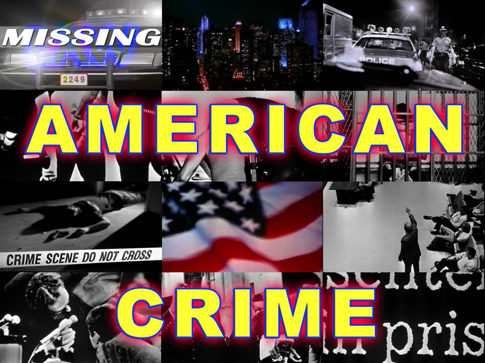 AMERICAN CRIME - Cases, Missing Persons, & Justice