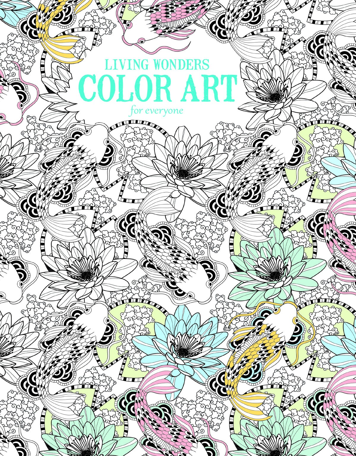 Color art living wonders - We All Have A Little Too Much Stress In Our Life And From The Research I Have Read Coloring Is Apparently Just As Effective As Mediation For Unwinding