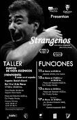 Strangenos de Teatro Laberinto (Sao Paulo, Brasil) en Espacio Cultural Prados Verdes.