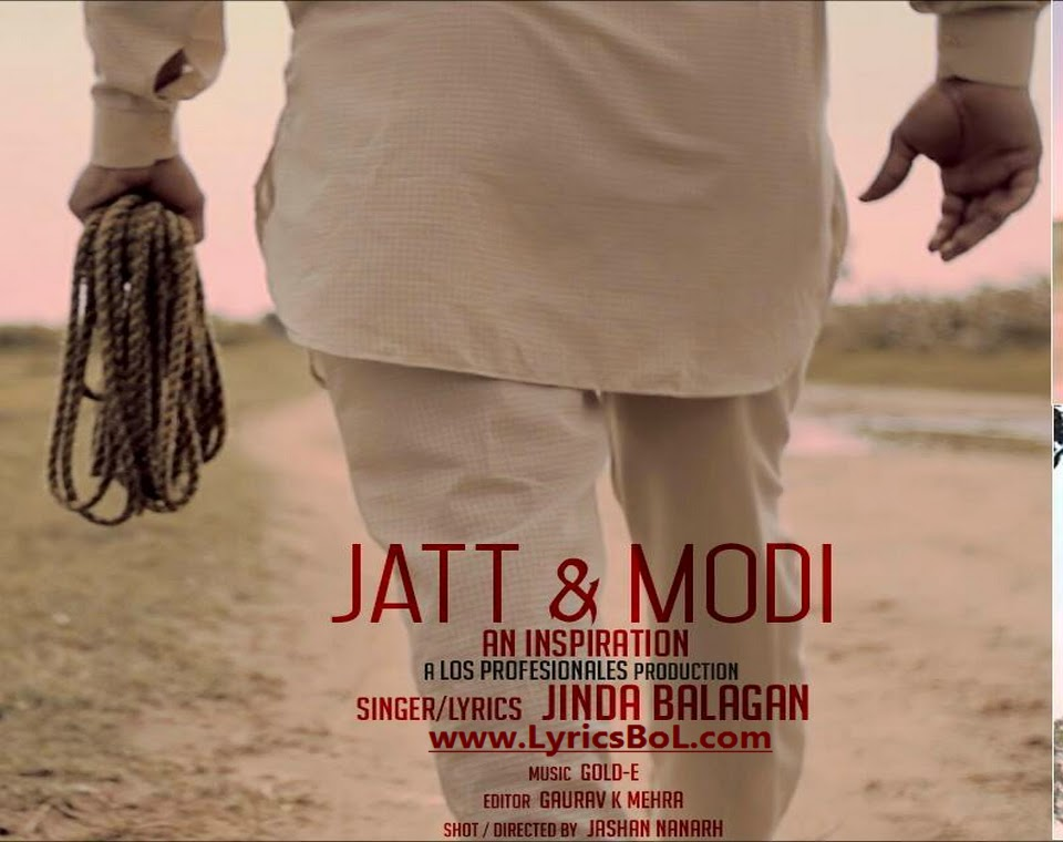 Jatt and Modi Jinda Balagan