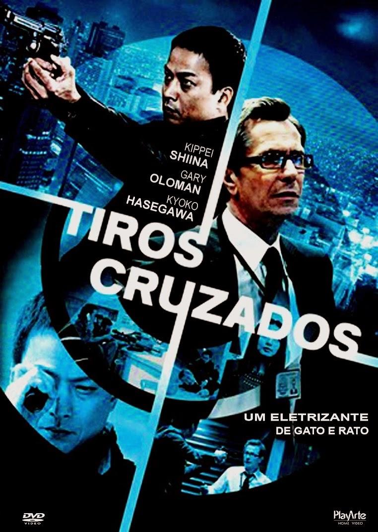 Tiros Cruzados – Dublado (2009)