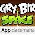 Angry Birds Space é o Aplicativo da Semana na App Store - 23/05/2013