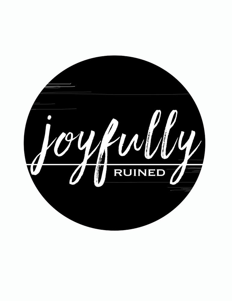 joyfully ruined