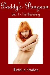 Daddy&#39;s Dungeon <br> Vol 1 - The Discovery