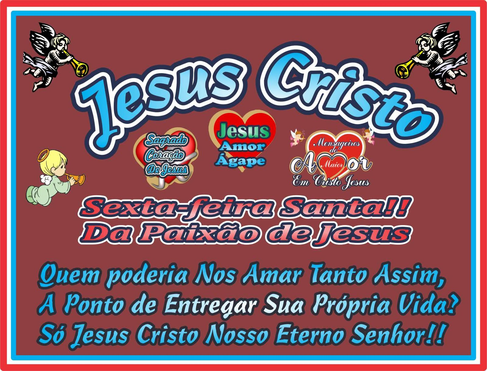 Jesus Cristo Quem Está Acima de Todas as Coisas