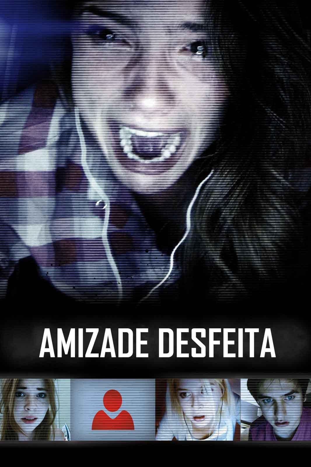 Amizade Desfeita Torrent - Blu-ray Rip 720p e 1080p Dublado (2015)