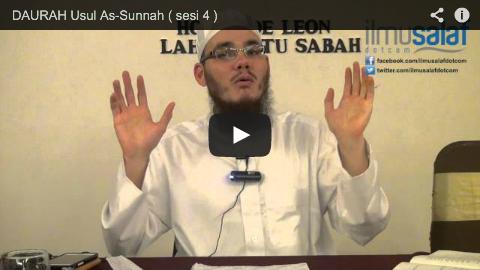 DAURAH Usul As-Sunnah ( sesi 4 )