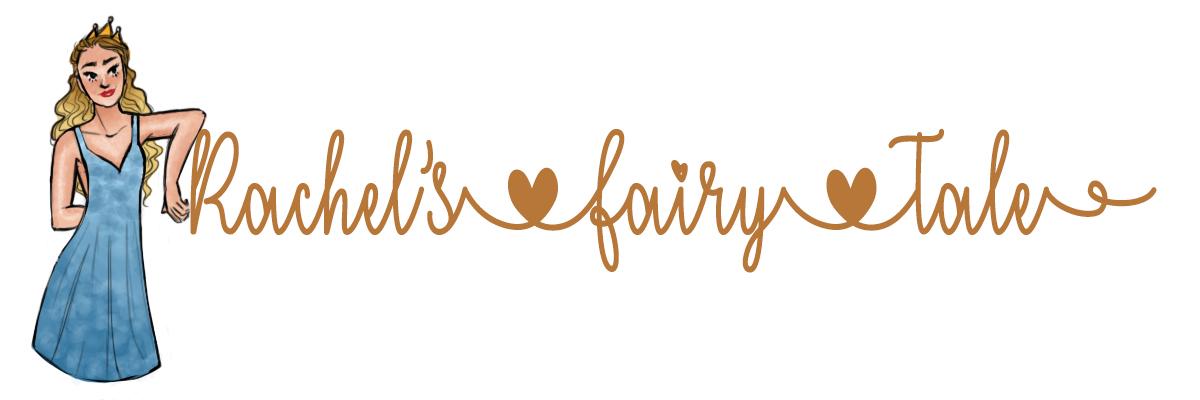 Rachels Fairytale