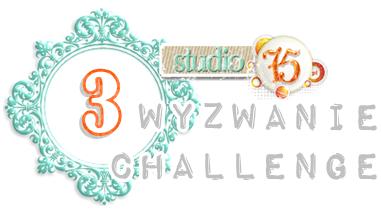 http://studio75pl.blogspot.com/2014/03/wyzwanie-z-mapka-wyzwanie-3.html