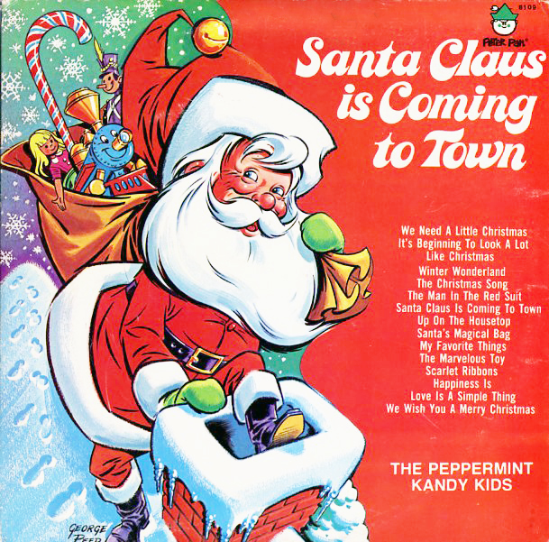 Peppermint kandy kids peter pan records unforgettable christmas santa claus is comin to town peppermint kandy kids peter pan records spiritdancerdesigns Images