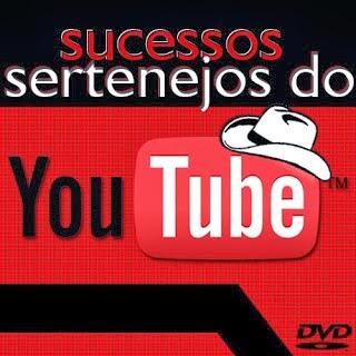 Sucessos Sertanejo do YouTube 2013