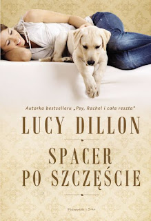 Lucy Dillon. Spacer po szczęście.