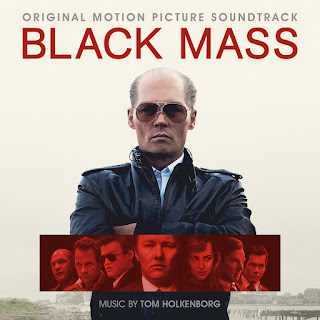 Black Mass Soundtrack by Tom Holkenborg aka Junkie XL