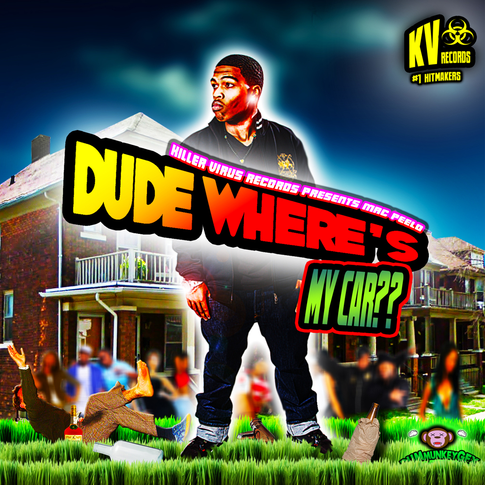 "SKILLZ MEDIA NEW MUSIC MACPEELO ""DUDE WHERE S MY CAR"""
