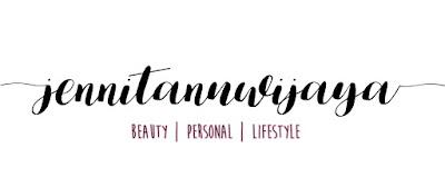 Jennitanuwijaya Beauty| Fashion | Lifestyle Blog