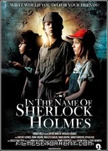 Em Nome De Sherlock Holmes Torrent Dublado