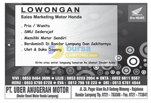 Bursa Kerja Lampung, Sabtu 17 Januari 2015 di perusahaan dealer motor honda pada PT. Uber Anugerha Motor