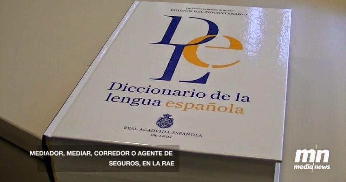 Mediador d'assegurances al Diccionari de la RAE