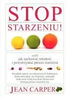 jean carper - stop starzeniu - zdrowe odżywianie - książka