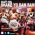 Official Video HD | Sauti Sol - Shake Yo Bam Bam | Watch/Download