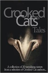 Crooked Cat Tales - an Anthology by Crooked Cat authors
