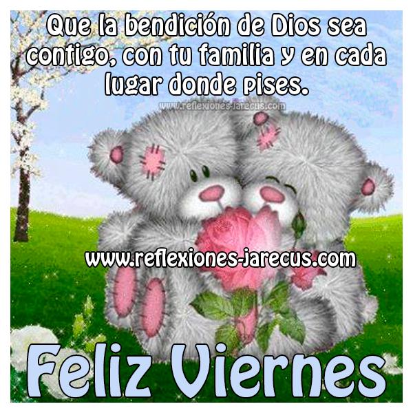 Feliz viernes - Que la bendición de dios sea contigo