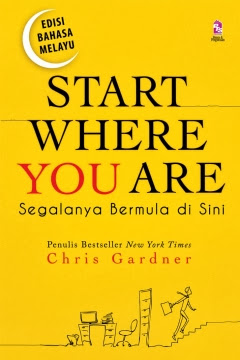 Start Where You Are Memberi Semangat Baharu