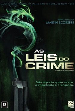 As Leis do Crime – Dublado