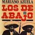 (Mariano Azuela) Los de Abajo