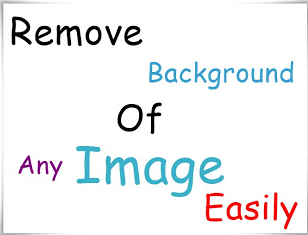 Remove Background Of Any Picture Easily
