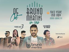 Festa beneficente: Bruno Martins In Casa - Neste dia 05 de Outubro com várias atrações em CG