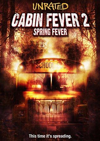 Cabin Fever 2 Spring Fever (2010) (2010)