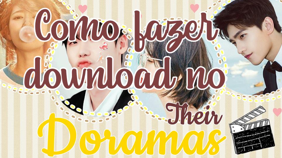 Como fazer download no Their Doramas