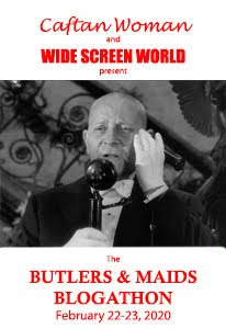 Butlers & Maids Blogathon Coming Soon!
