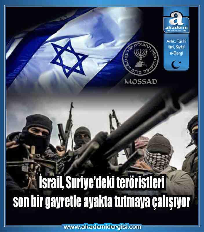 İsrail'den Suriye'deki el Kaide'ye 50 milyon dolar. İsrail, Suriye'deki teröristleri son bir gayretle ayakta tutmaya çalışıyor