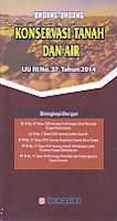toko buku rahma: buku UNDANG-UNDANG KONSERVASI TANAH DAN AIR UU RI NO. 37 TAHUN 2014, penerbit sinar grafika