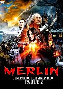 Merlin: O Encantador Desencantado Parte 2 – Dublado (2012)