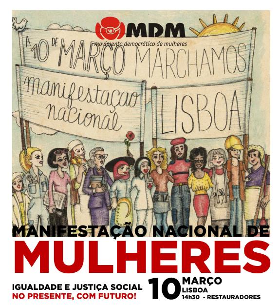 10 MARÇO | Manifestação Nacional de Mulheres | 14:30 H | PRAÇA DOS RESTAURADORES