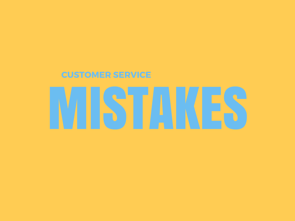 Customer Service Mistakes For eCommerce Business