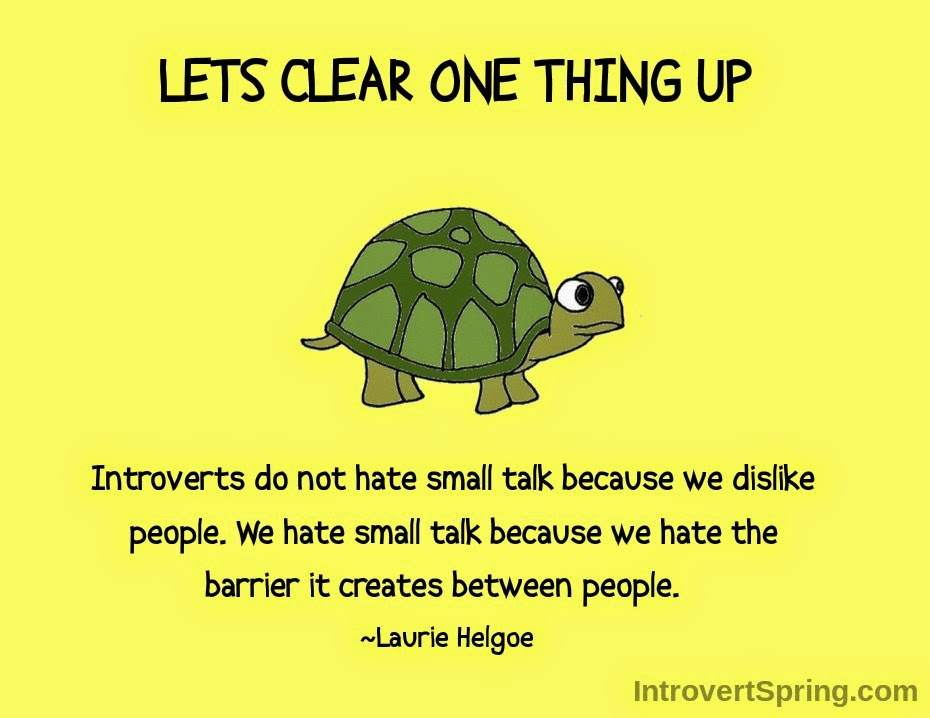 Introvert Quote by Laurie Helgoe