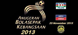 Anugerah Bola sepak Kebangsaan 2013