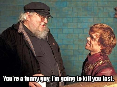 #GameOfThrones We Will Kill You George If You Kill Tyrion Meme