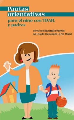 http://www.trastornohiperactividad.com/sites/default/files/pdf/TDAH_Pautas_Orientativas.pdf